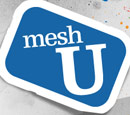 Free meshU Workshop Tickets